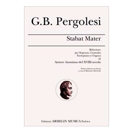 G.B. PERGOLESI - STABAT MATER: Riduzione per Soprano, Contralto e Organo
