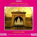 ANTICHI ORGANI DEL cANAVESE - Organo Fratelli Serassi 1833-34, Chiesa di Sant'Emiliano, Cigliano