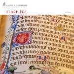 FLORILEGE - Canti gregoriani dall'Abbazia si Solesme