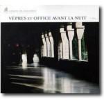 VEPRES ET OFFICE AVANT AL NUIT - Canti gregoriani dall'Abbazia si Solesme